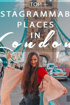 TOP Instagrammable Places In London