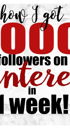 How I got 1000 Pinterest Followers in a Week!
